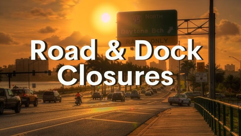 Road and Dock Closures
